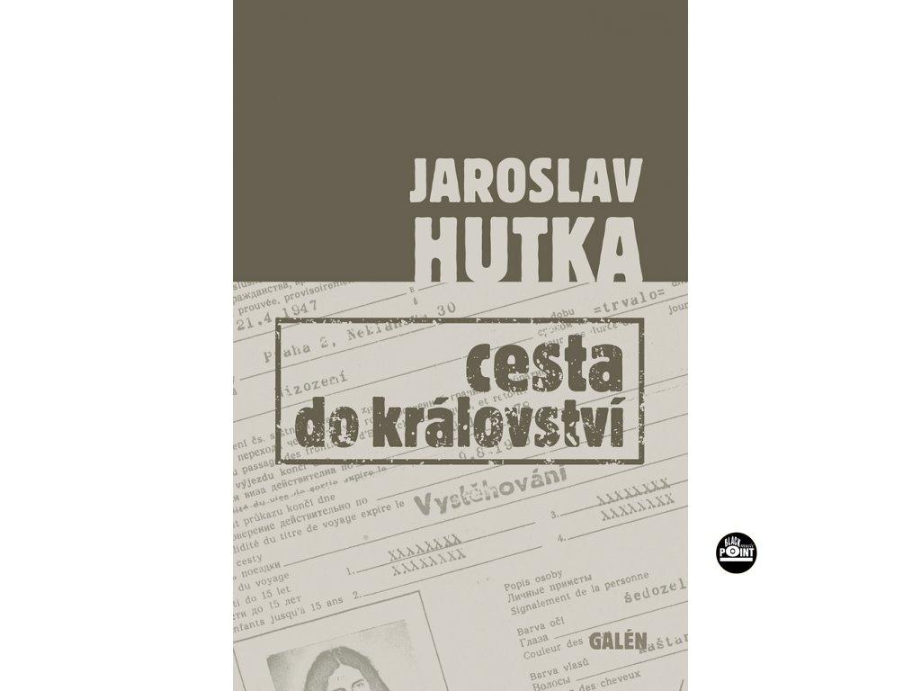 Hutka Cesta do kralovstvi