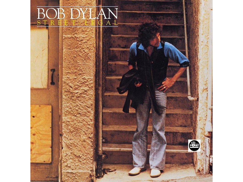 BOB DYLAN STREET LEGAL LP