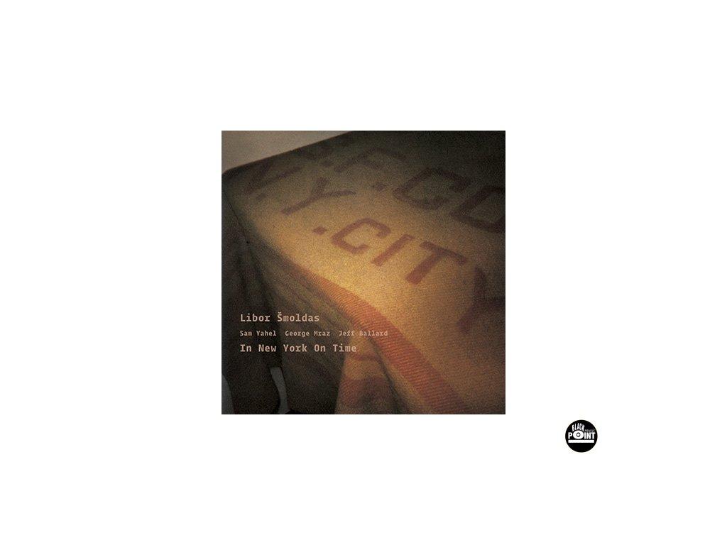 ŠMOLDAS LIBOR - In New York On Time - CD