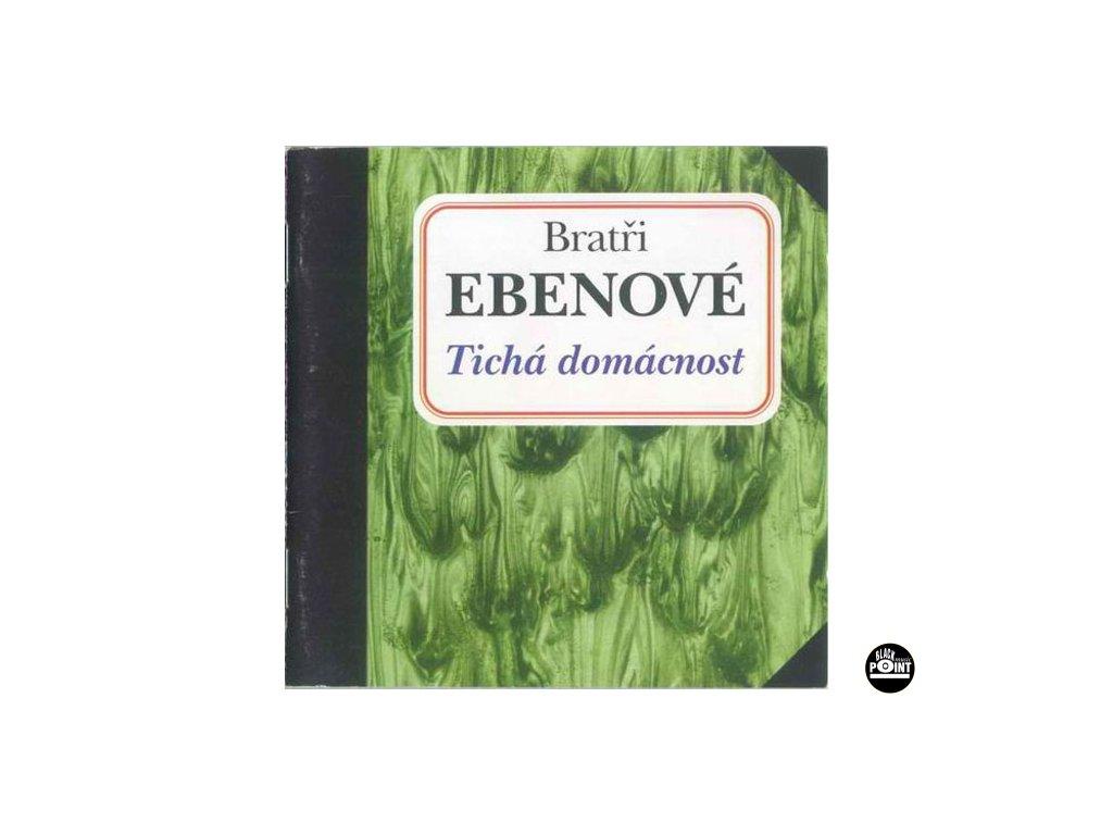 BRATŘI EBENOVÉ - Tichá domácnost - CD