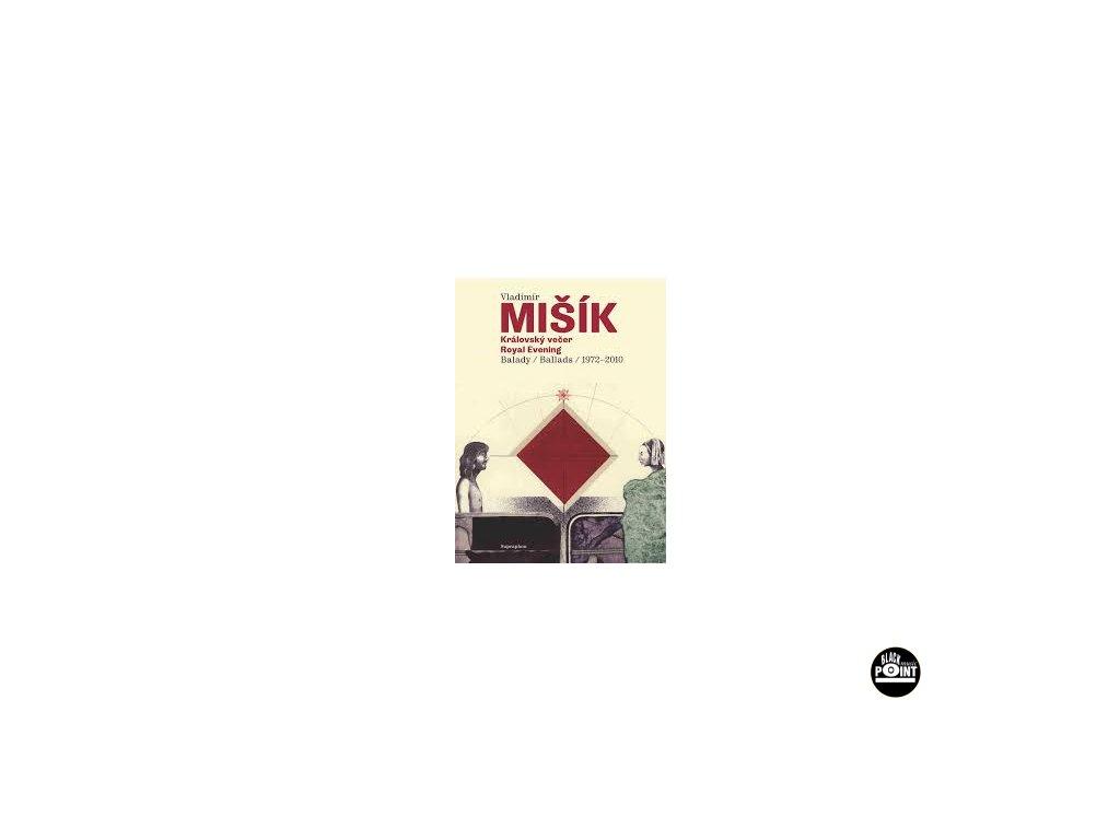 MIŠÍK VLADIMÍR - Královský večer - CD