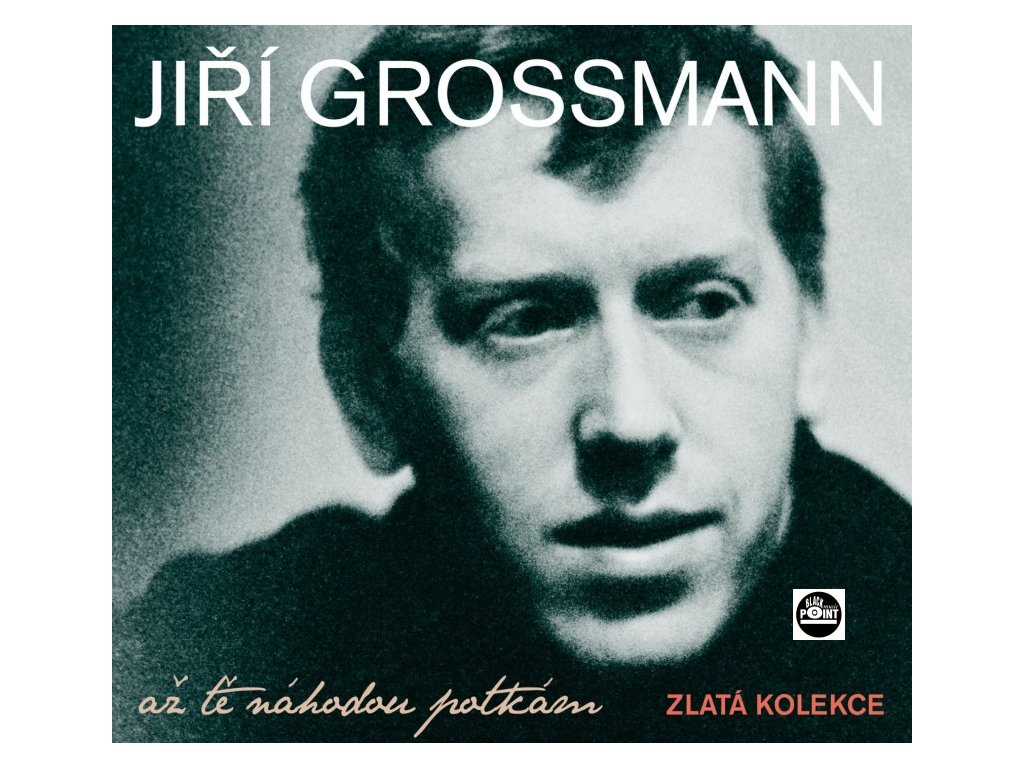 GROSSMANN JIŘÍ - Až tě náhodou potkám - 3CD