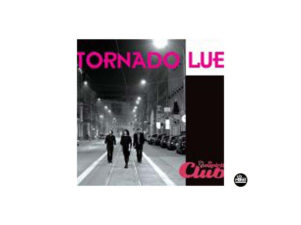 TORNADO LUE - Live nu spirit club - CD