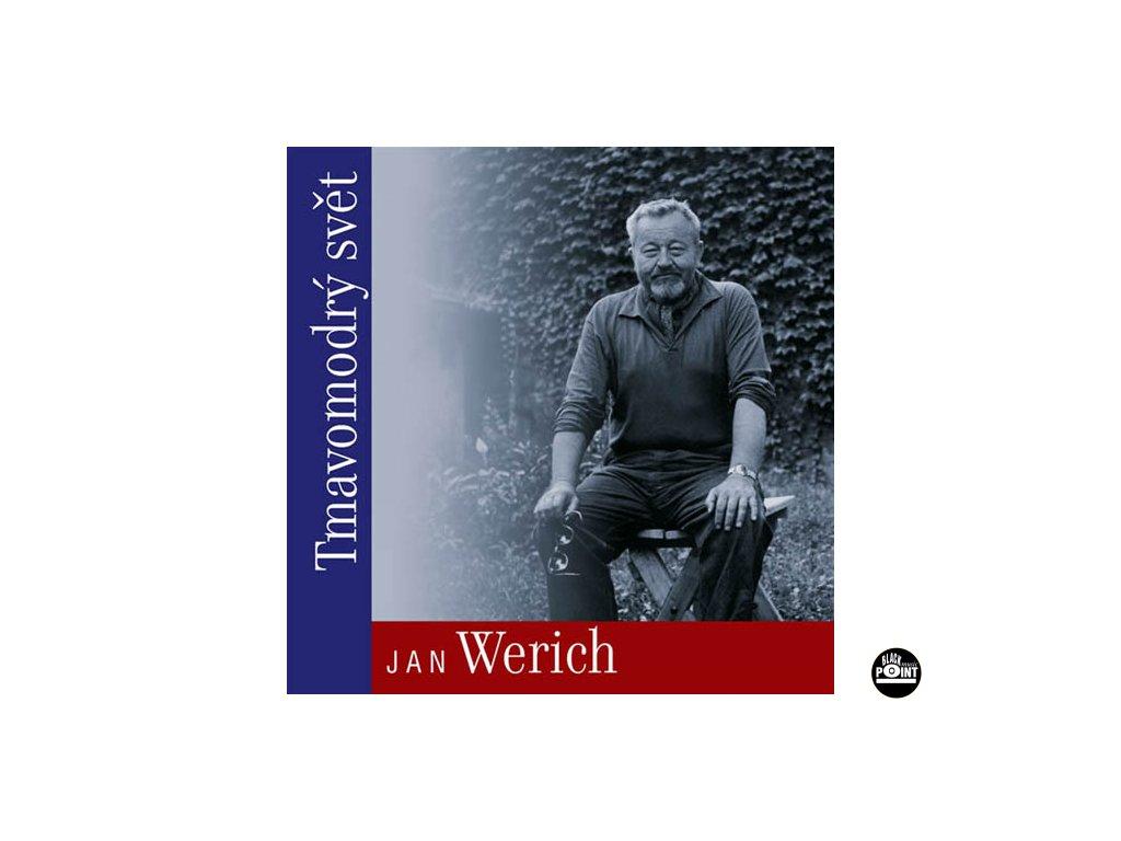 WERICH JAN - Tmavomodrý svět - CD