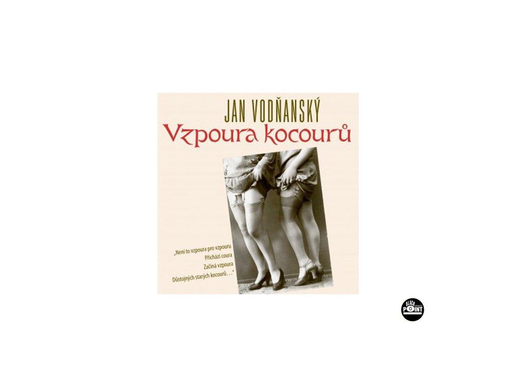 VODŇANSKÝ JAN - Vzpoura kocourů - CD