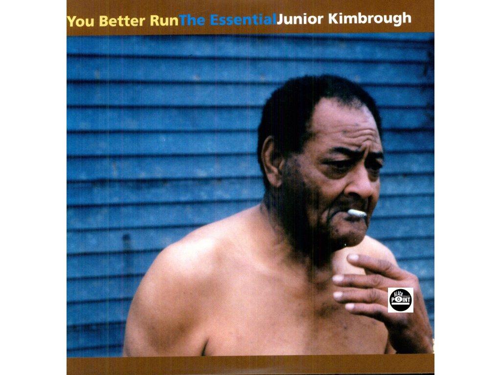 KIMBROUGH JUNIOR - Your Better Run / EssentiaL Best of - CD
