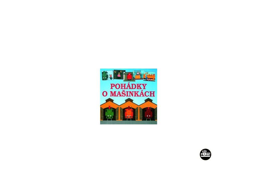 POHÁDKY O MAŠINKÁCH (P. Nauman / V. Ráž) - CD