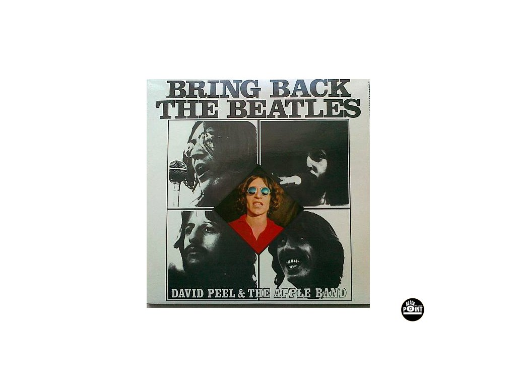 PEEL DAVID: Bring Back The Beatles - LP / BAZAR