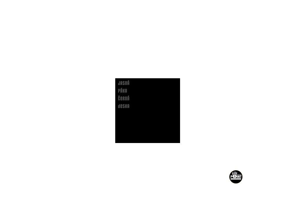 JASNÁ PÁKA - Černá deska - CD