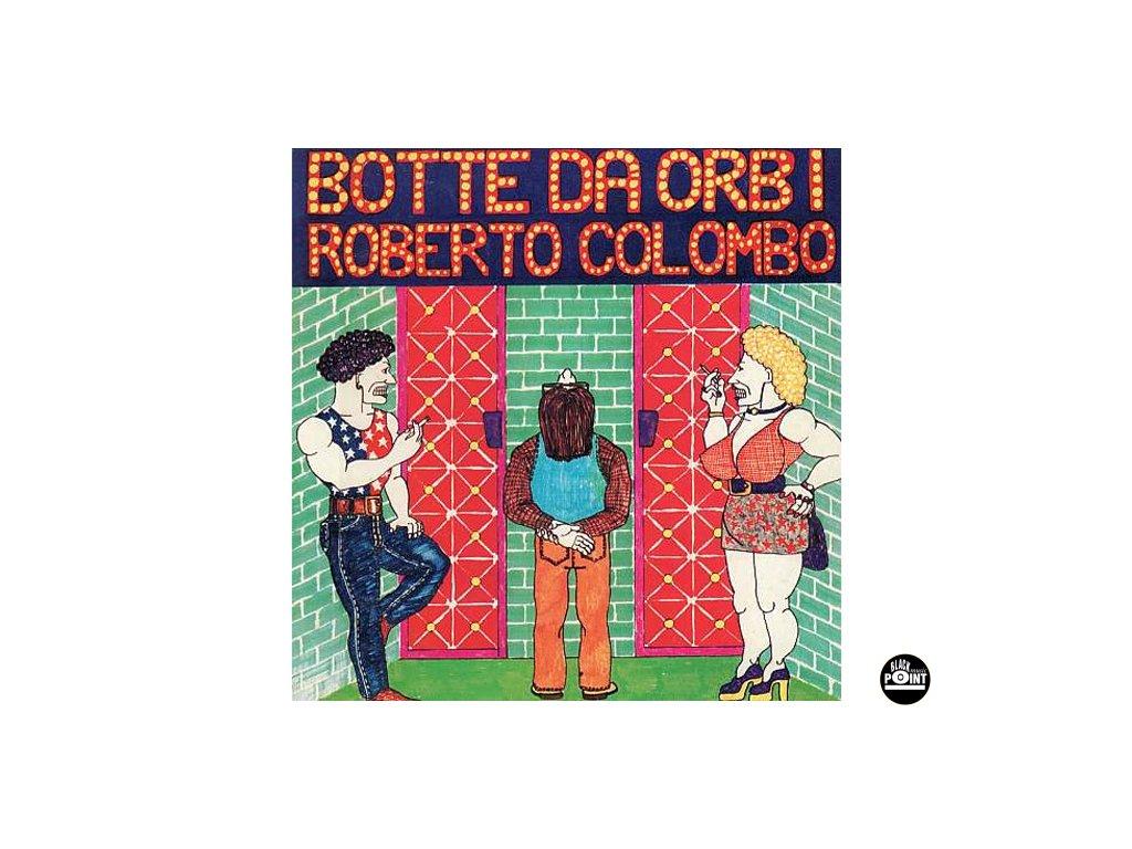 COLOMBO ROBERTO - Botte da orbi - CD