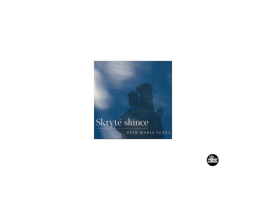 LUTKA PETR MARIA - Skryté slunce - CD
