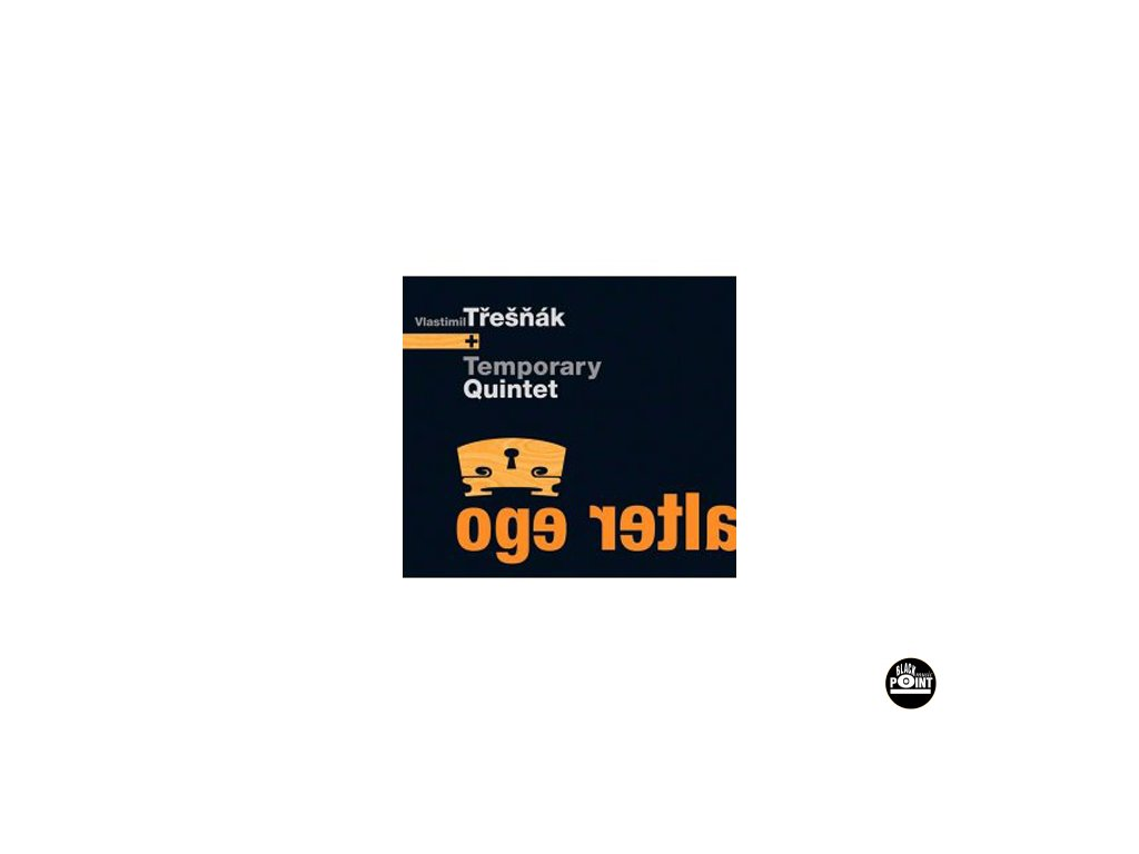 TŘEŠŇÁK VLASTA A TEMPORARY - Alter Ego - CD