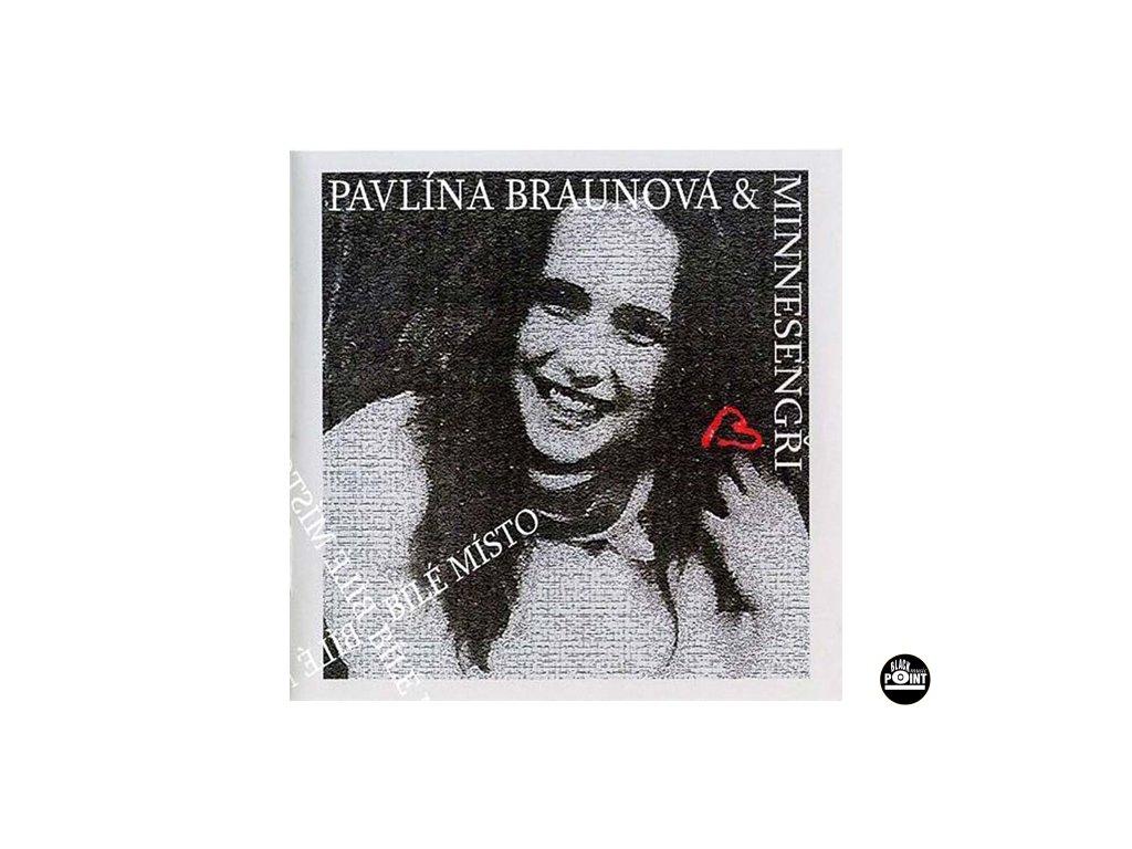 MINNESENGŘI A BRAUNOVÁ - Bílé místo - CD