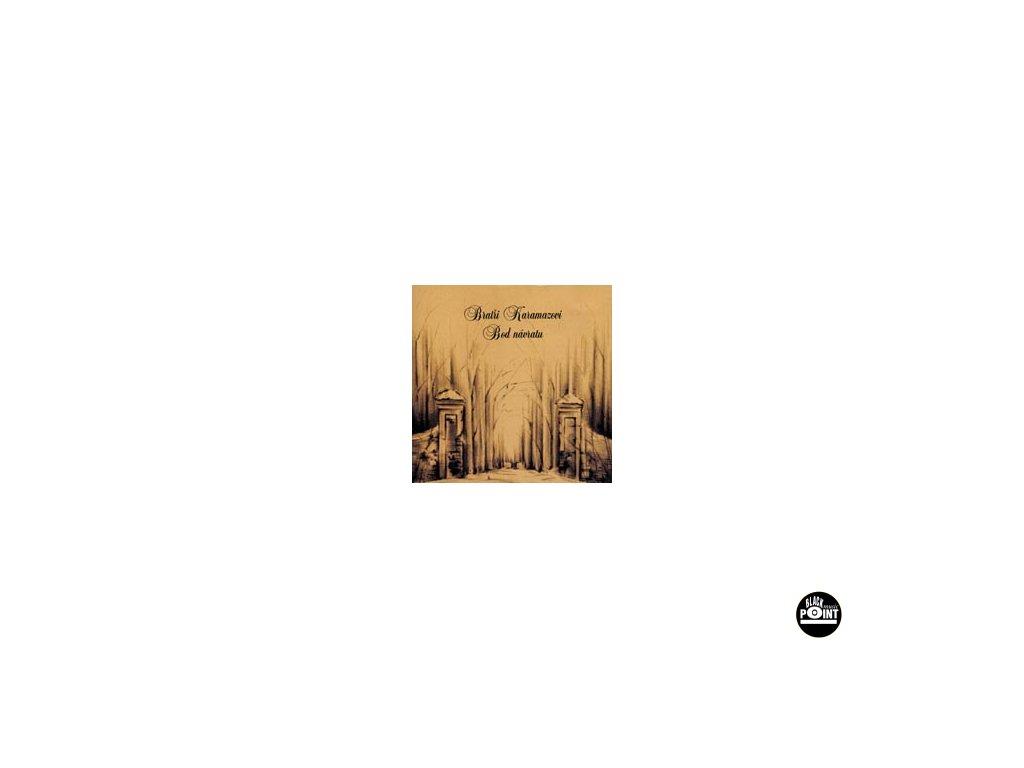BRATŘI KARAMAZOVI - Bod návratu - CD