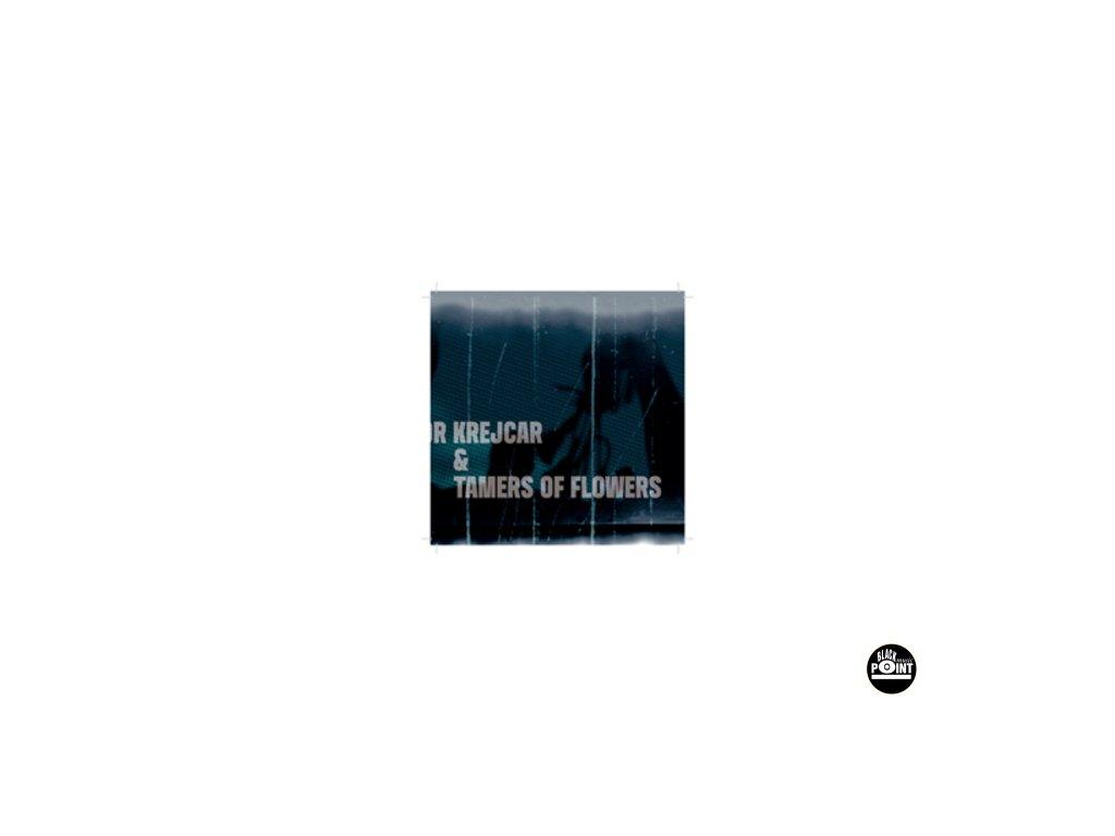KREJCAR LIBOR & TAMERS OF FLOWERS - Libor Krejcar a Tamers of Flowers - DVD