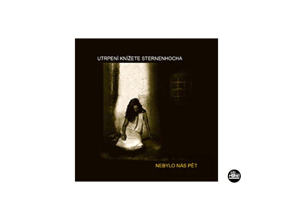 NEBYLO NÁS PĚT - Utrpení knížete Sternenhocha - CD