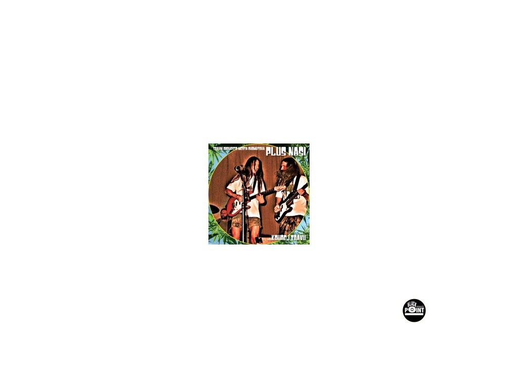 PLUS NAŠI - Kouřej trávu - CD