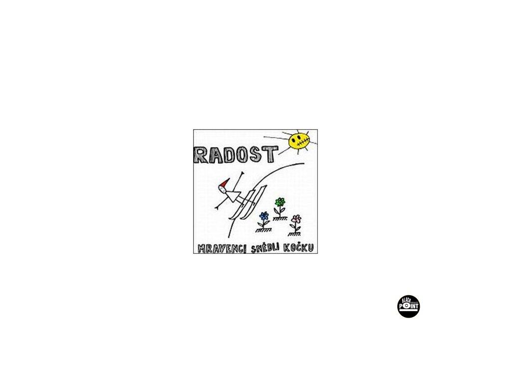 RADOST - Mravenci snědli kočku - CD