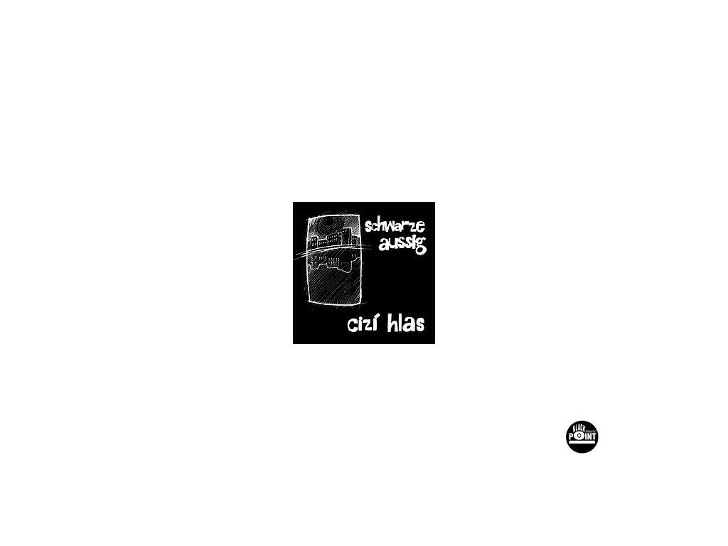 SCHWARZE AUSSIG - Cizí hlas - CD