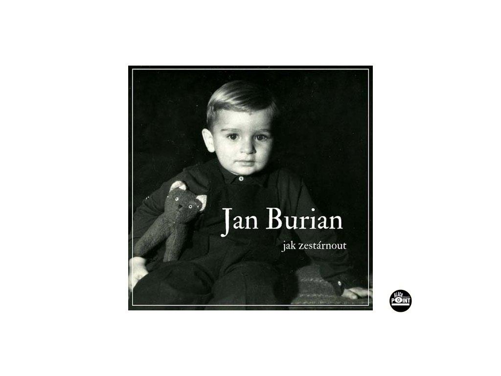 BURIAN JAN - Jak zestárnout - CD