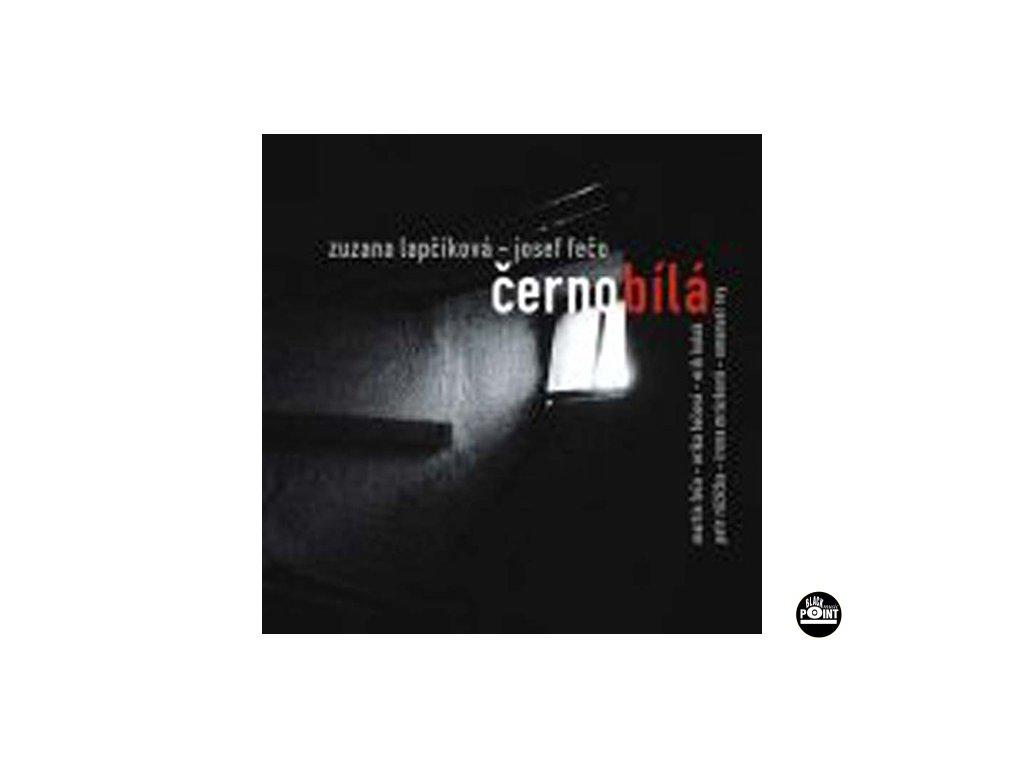 LAPČÍKOVÁ ZUZANA & FEČO JOSEF - Černobílá - CD