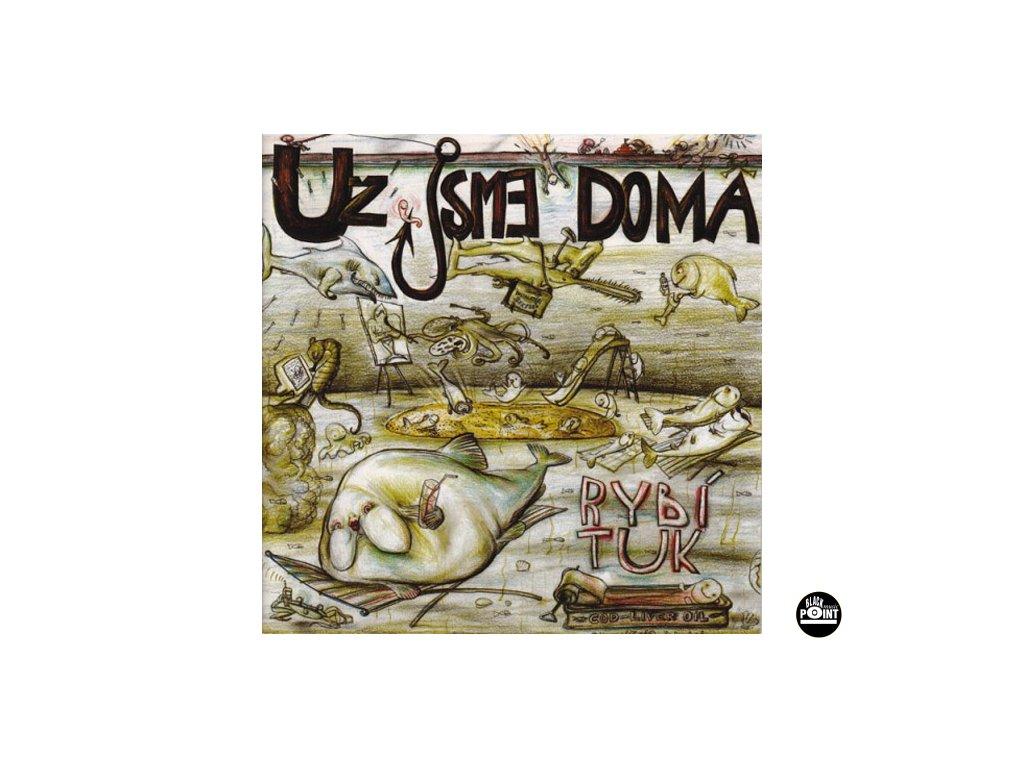 UŽ JSME DOMA - Rybí tuk - CD