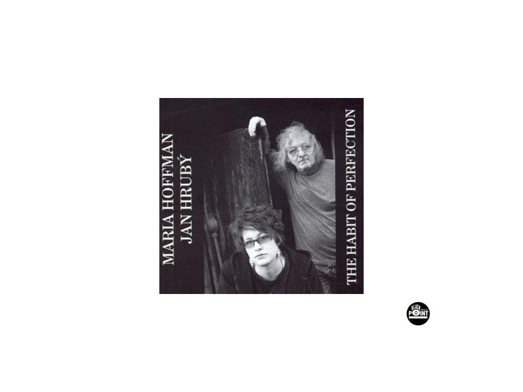 HRUBÝ JAN & MARIA HOFFMAN - The Habit of Perfection - CD