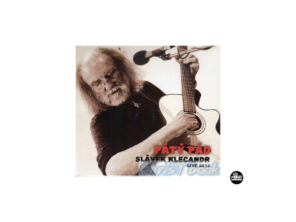KLECANDR SLÁVEK - Pátý pád - CD