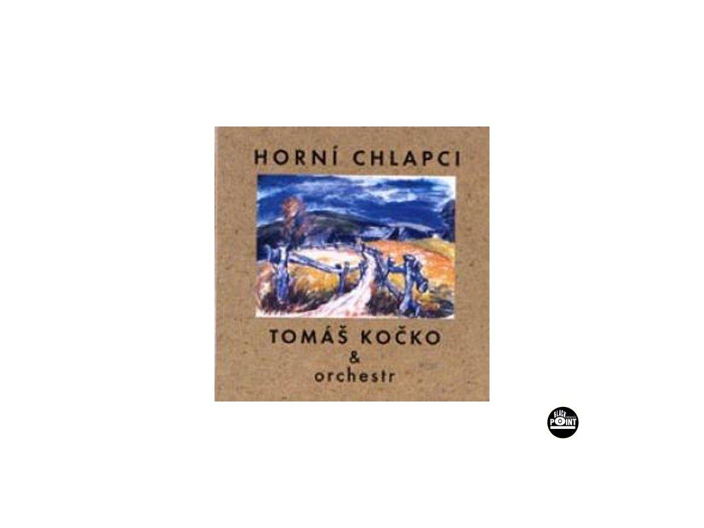 KOČKO TOMÁŠ A ORCHESTR - Horní chlapci - CD
