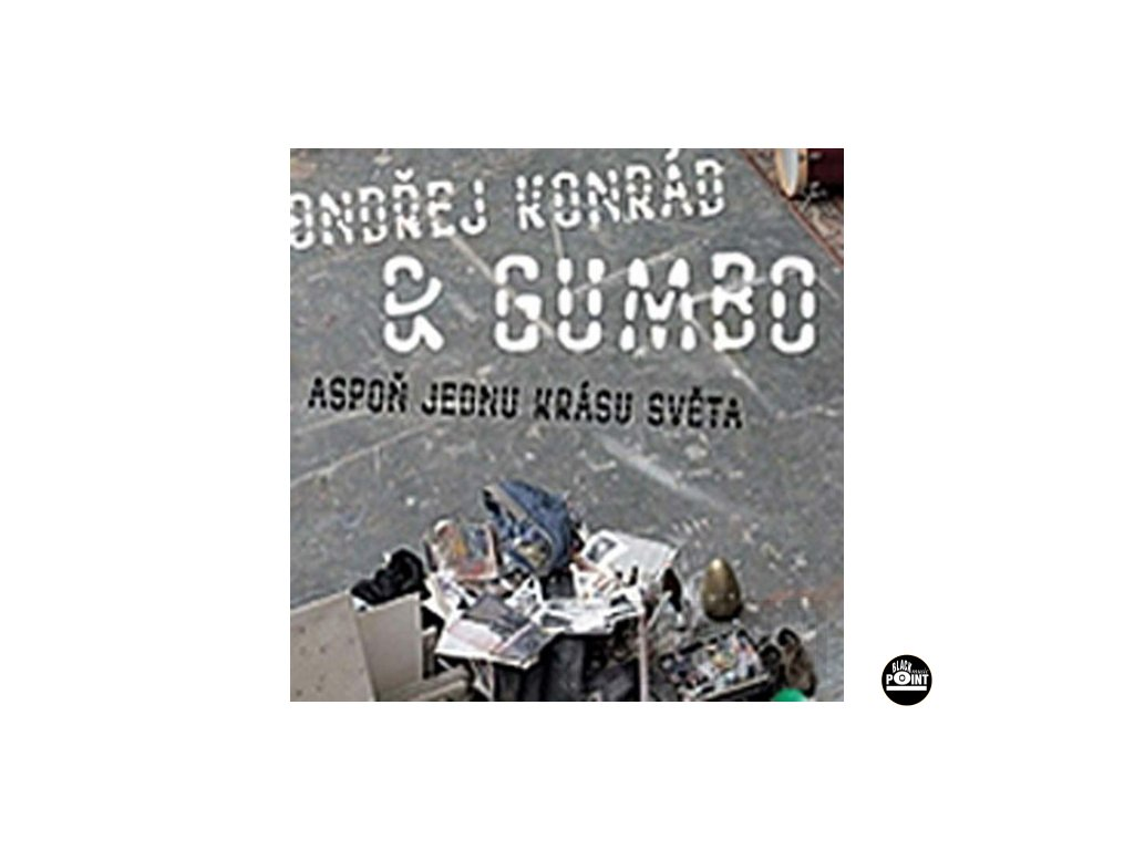 KONRÁD ONDŘEJ & GUMBO - Aspoň jednu krásu světa - CD