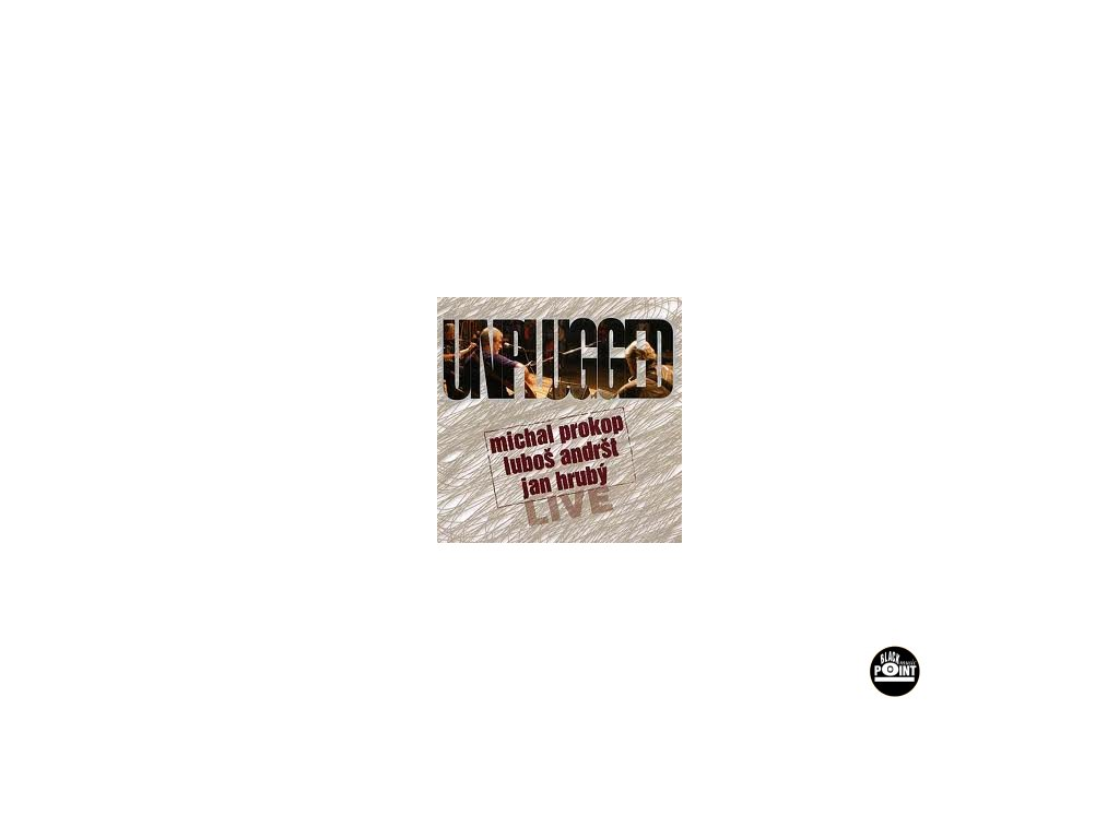PROKOP, ANDRŠT, HRUBÝ - Unplugged Live - CD