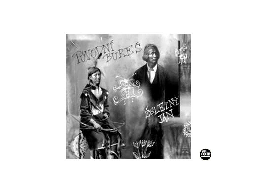PŮVODNÍ BUREŠ - Železný Jan - CD