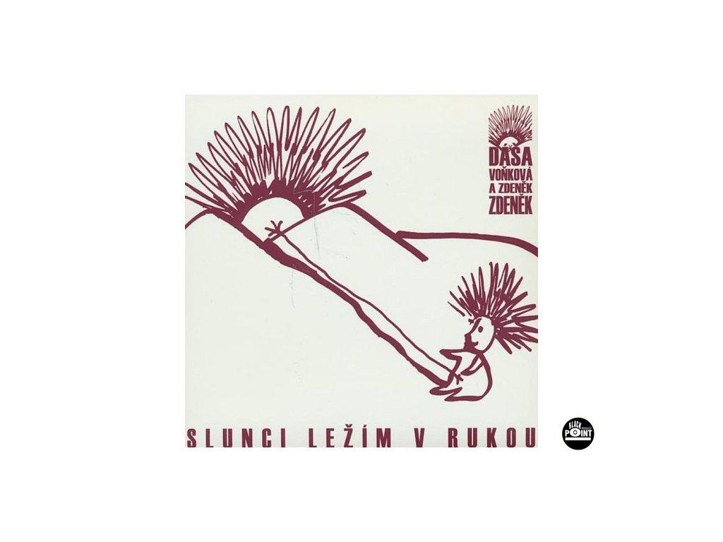 ANDRTOVÁ VOŇKOVÁ DÁŠA A  ZDENĚK ZDENĚK - Slunci ležím v rukou - CD