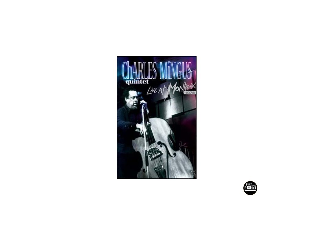 MINGUS CHARLES - Live at Montreux 1975 - DVD