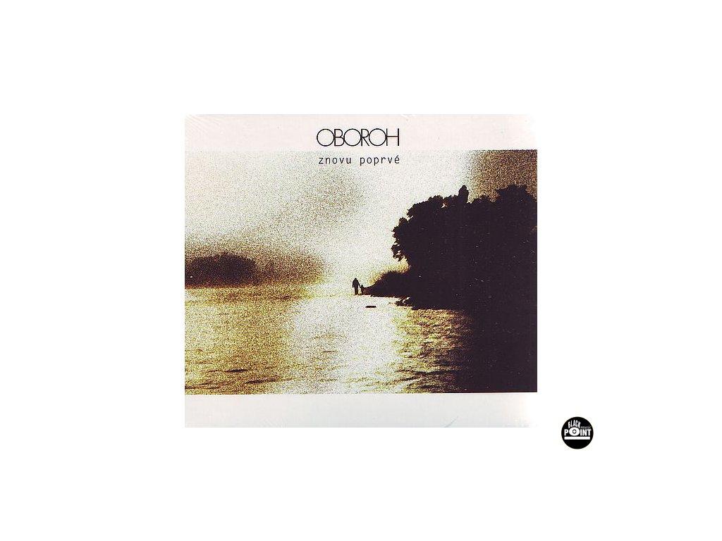 OBOROH - Znovu poprvé - CD