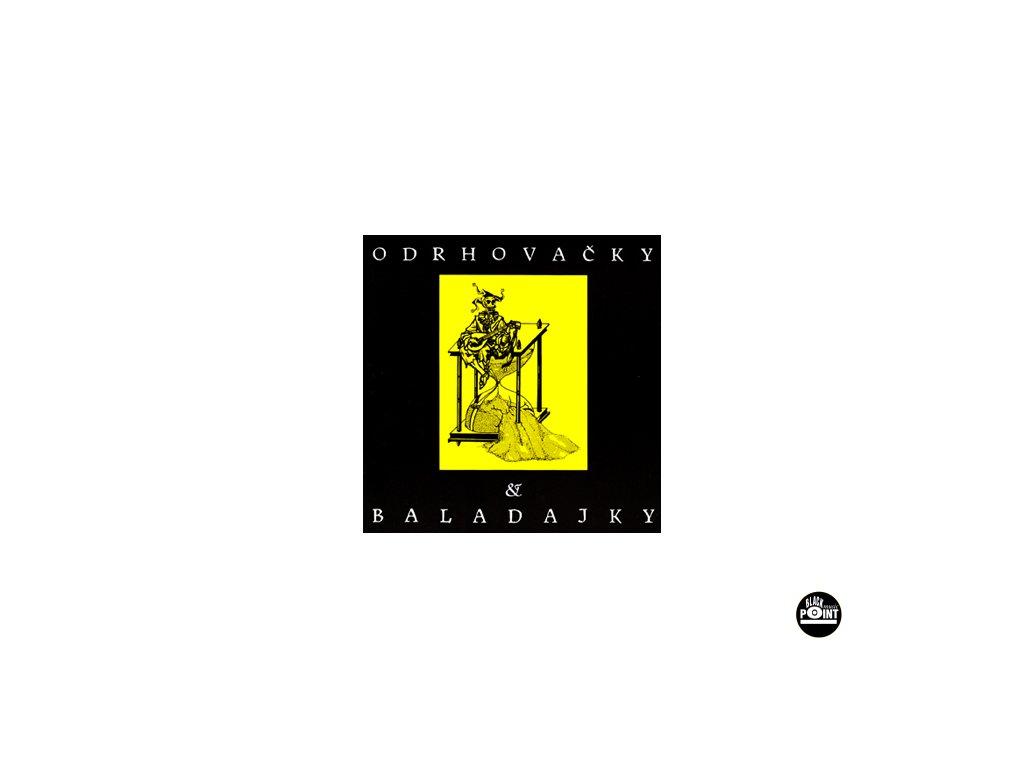ZNOUZECTNOST - Odrhovačky a baladajky - CD