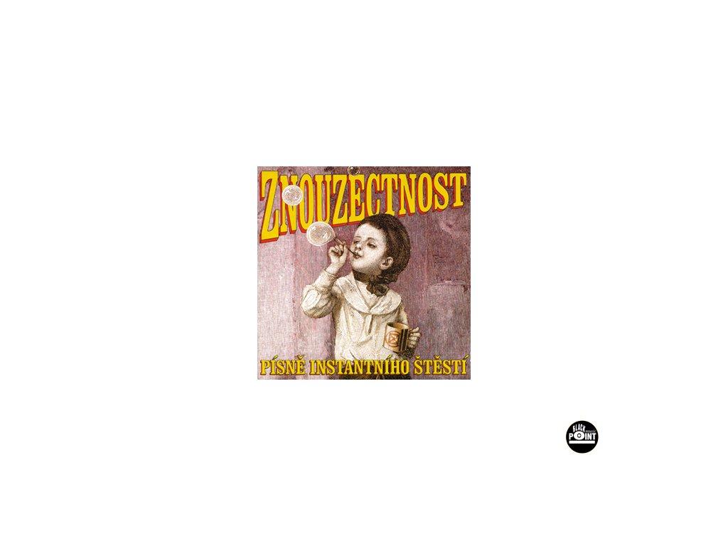 ZNOUZECTNOST - Písně instantního štěstí - CD