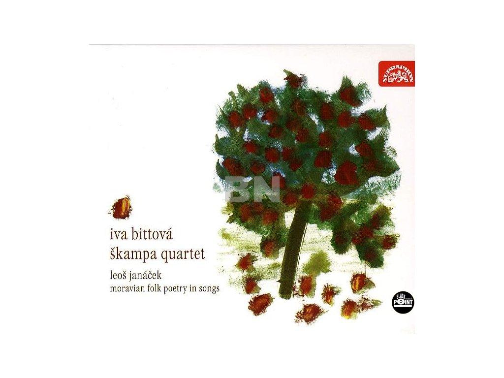 BITTOVÁ IVA / ŠKAMPOVO KVARTETO / JANÁČEK - Moravská lidová poezie v písních - CD