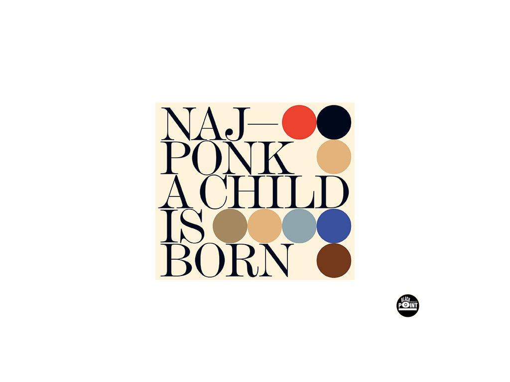 NAJPONK - A Child is Born - CD