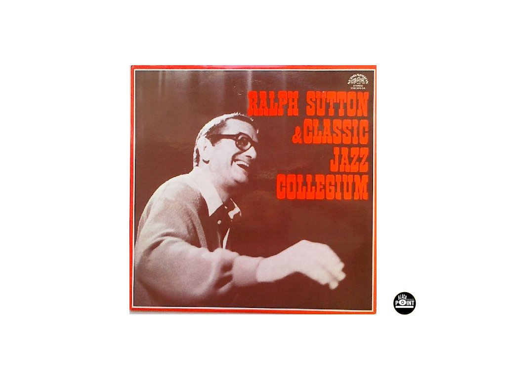 SUTTON RALPH & CLASSIC JAZZ COLLEGIUM - LP / BAZAR