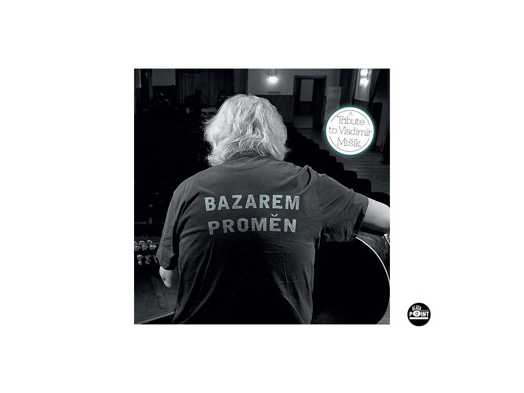 BAZAREM PROMĚN - A tribute to VLADIMÍR MIŠÍK - CD