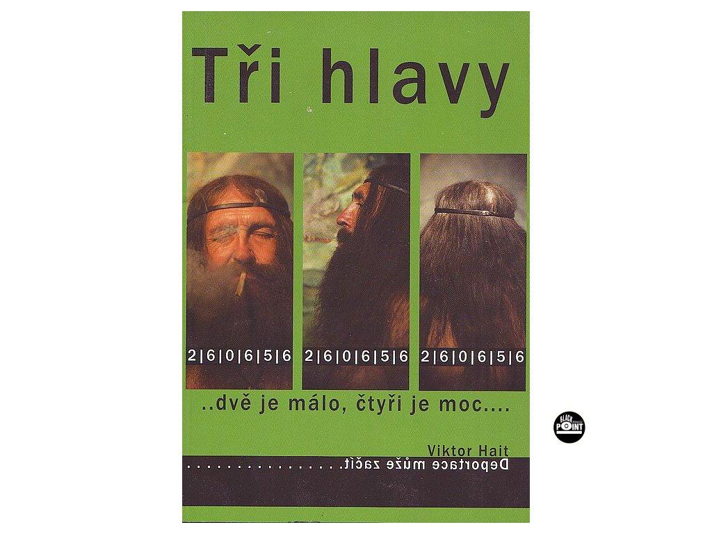 Hait Viktor - TŘI HLAVY - kniha