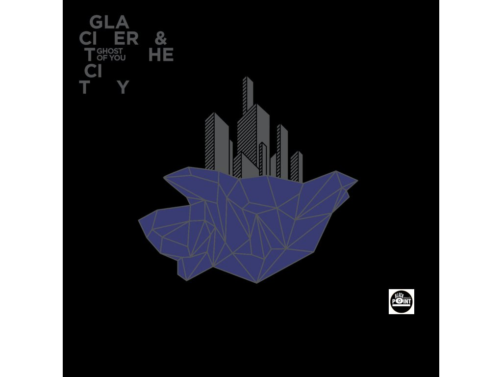 GHOST OF YOU - Glacier and the City - CD