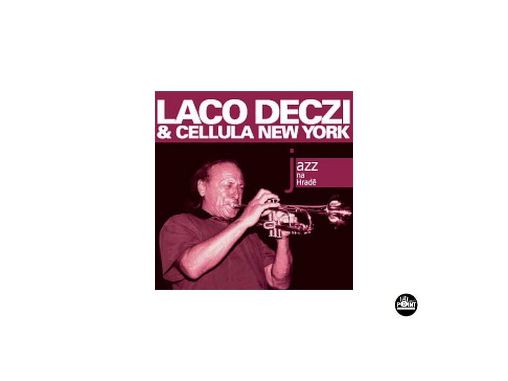 DECZI LACO & CELLULA NEW YORK - Jazz na Hradě - CD