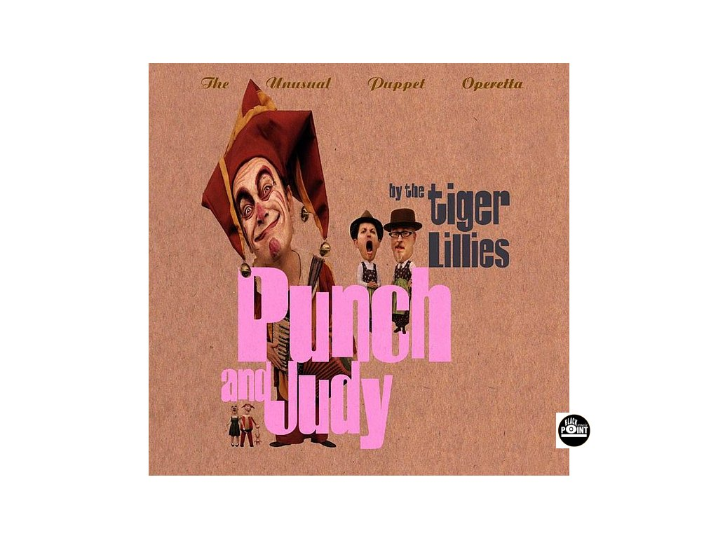 TIGER LILLIES - Punch and Judy - CD