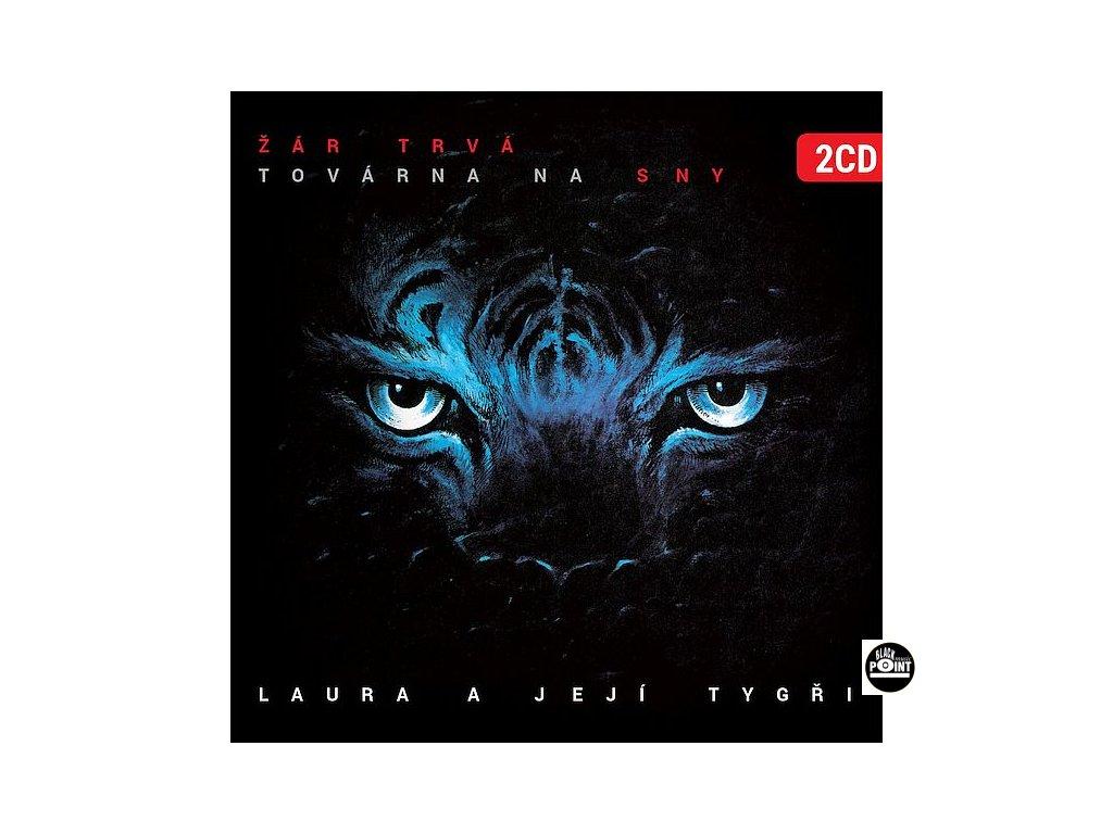 LAURA A JEJÍ TYGŘI - Žár trvá / Továrna na sny - 2CD