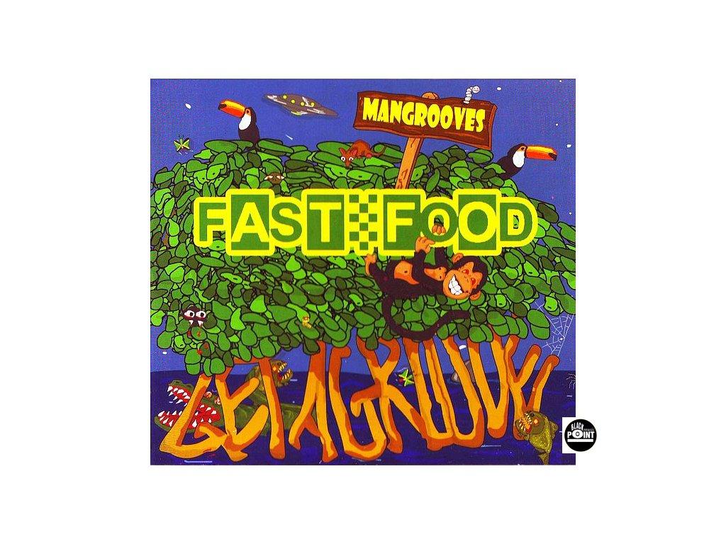FASTFOOD - Mangrooves - CD