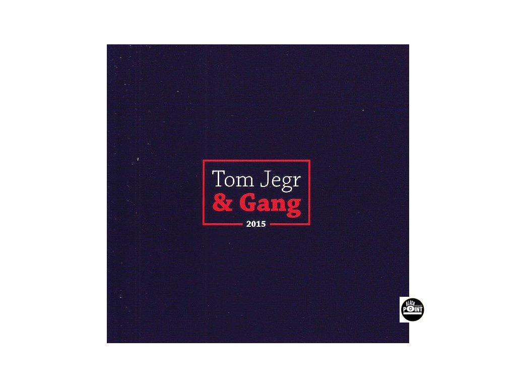 JEGR TOM & THE GANG - 2015 - CD
