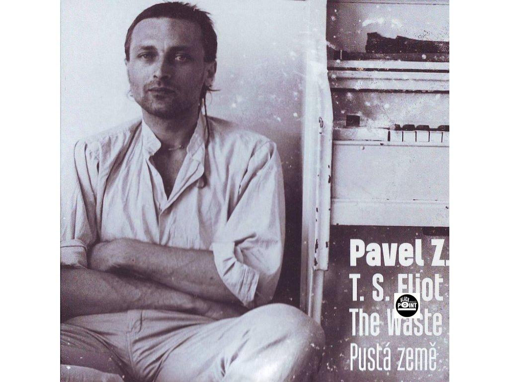 ZAJÍČEK PAVEL, T. S. ELIOT - Pustá země / The Waste Land - CD