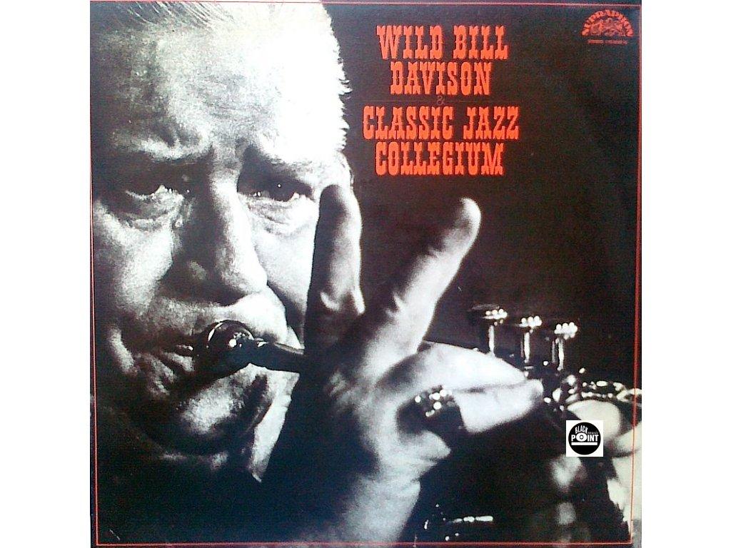 DAVISON WILD BILL, CLASSIC JAZZ COLLEGIUM - LP / BAZAR